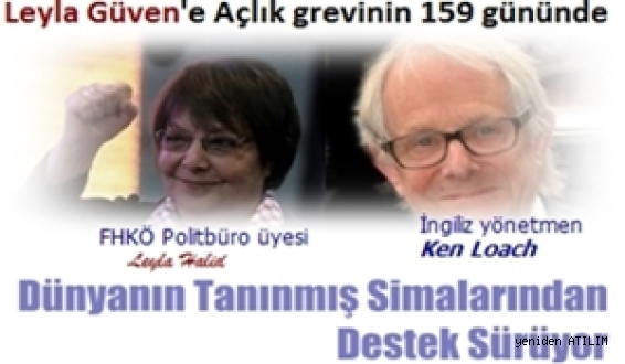 Leyla Güven'e Açlık grevinin 159 gününde Dünyanın Tanınmış Simalarından Destek Sürüyor