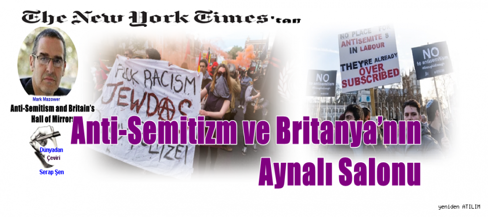 Anti-Semitizm ve Britanya'nın Aynalı Salonu /  Mark Mazower