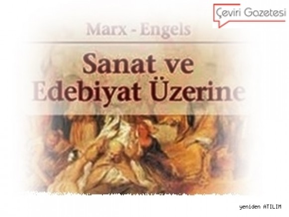 Marx ve Engels'in Edebiyat ve Sanatta ilişkin...