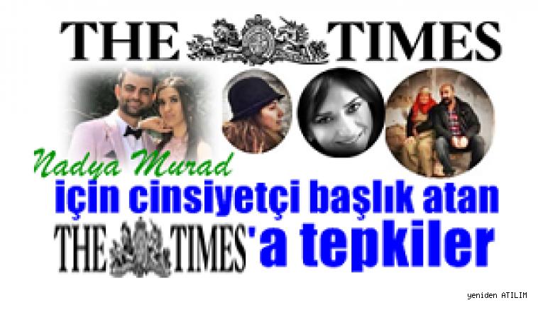 Nadya Murad için cinsiyetçi başlık atan The Times'a tepkiler