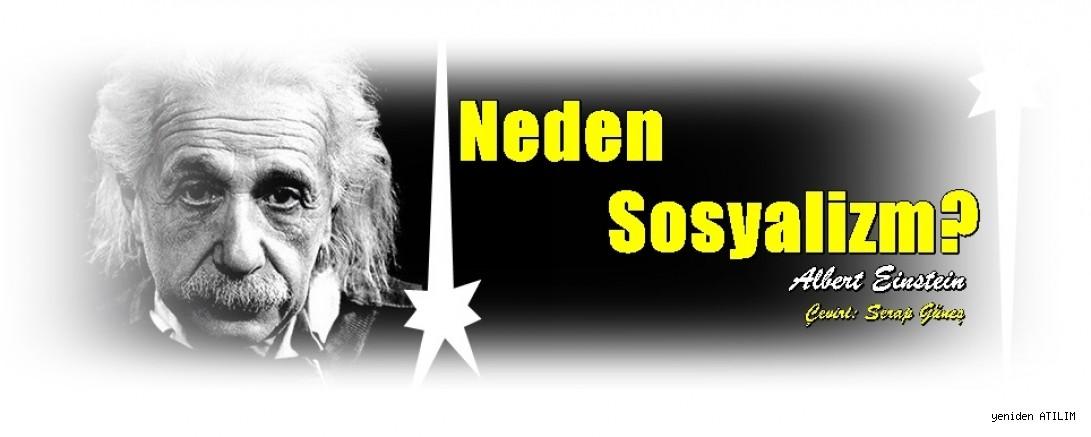Neden Sosyalizm? / Albert Einstein -Çeviri: Serap Güneş