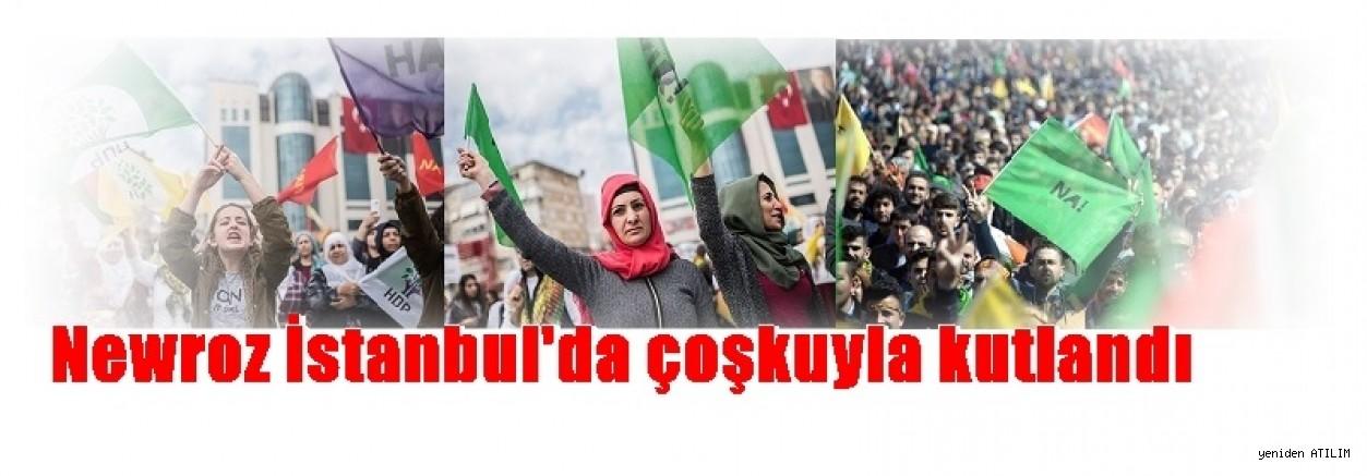 Newroz İstanbul'da çoşkuyla kutlandı