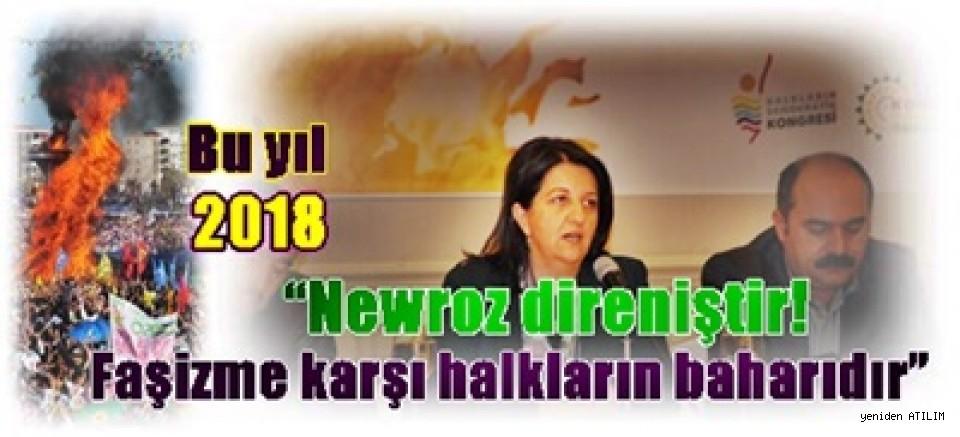 """Newroz kutlamalarının programı deklare edildi:  Bu yıl """"Newroz direniştir! Faşizme karşı halkların baharıdır"""""""