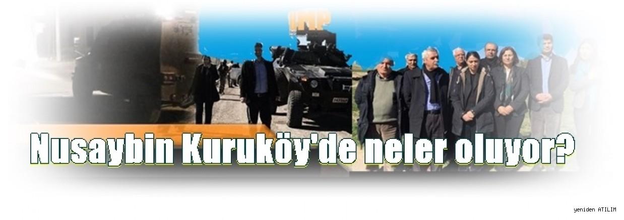 Nusaybin Kuruköy'de neler oluyor?