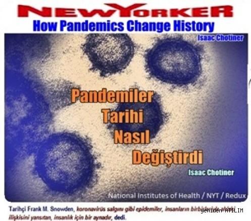 Pandemiler Tarihi Nasıl Değiştirdi ?/ Isaac Chotiner