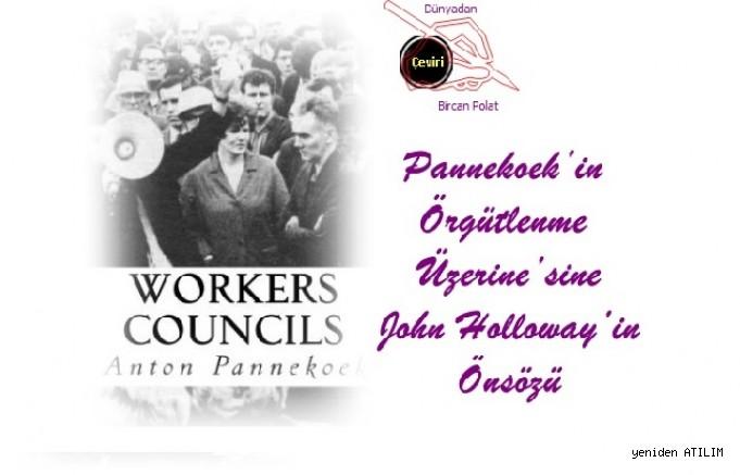 Pannekoek'in Örgütlenme Üzerine'sine John Holloway'in Önsözü