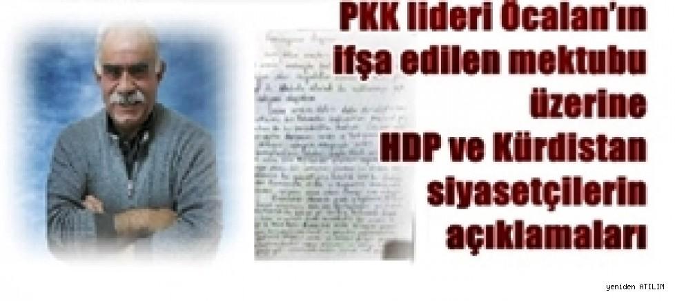 PKK lideri Öcalan'ın ifşa edilen mektubu üzerine HDP ve Kürdistan siyasetçilerin açıklamaları