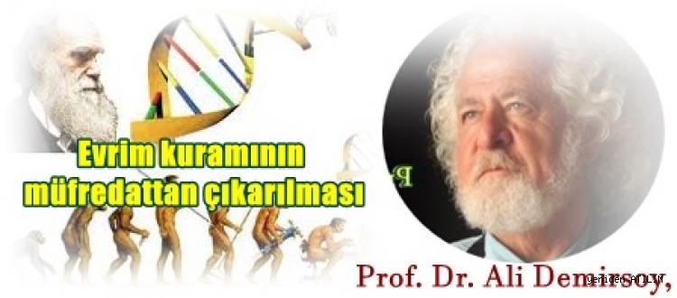 """Prof. Dr. Ali Demirsoy,    """"Zaten Türkiye'de evrim anlatılmıyordu, evrim diye gericilik anlatıldı."""