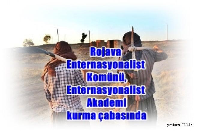Rojava Enternasyonalist Komünü, Enternasyonalist Akademi kurma çabasında