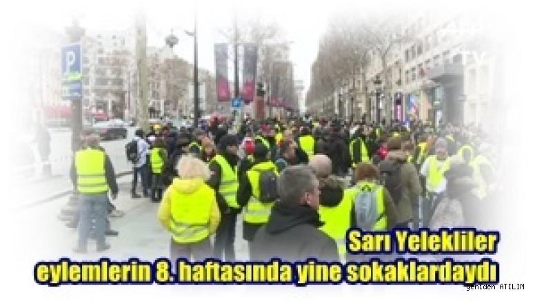 Sarı Yelekliler eylemlerin 8. haftasında  yine sokaklardaydı