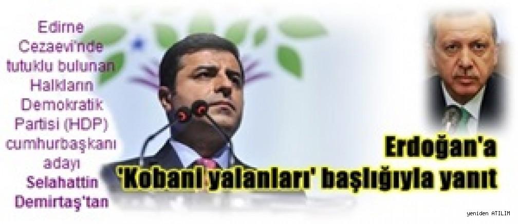 Selahattin Demirtaş'tan Erdoğan'a 'Kobani yalanları' başlığıyla yanıt