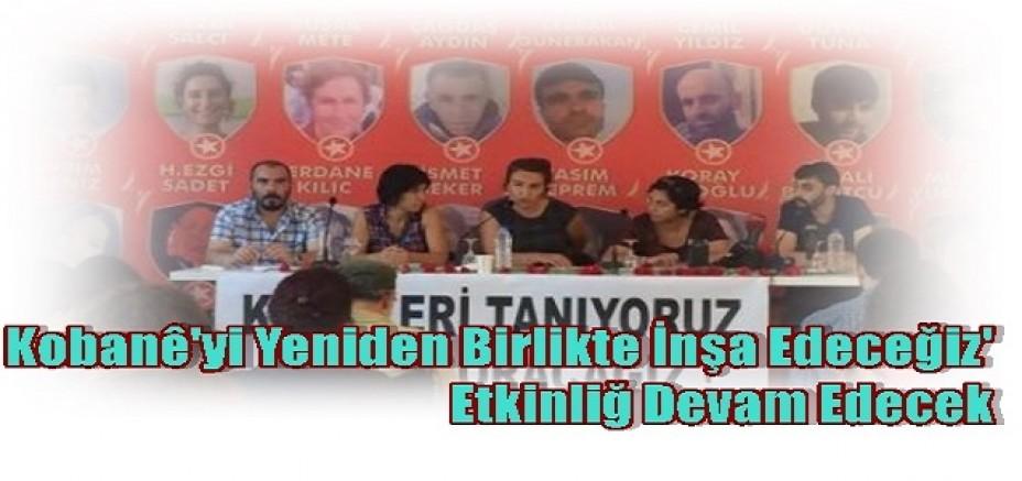SGDF:  Kobanê'yi Yeniden Birlikte İnşa Edeceğiz' Etkinliğ Devam Edecek