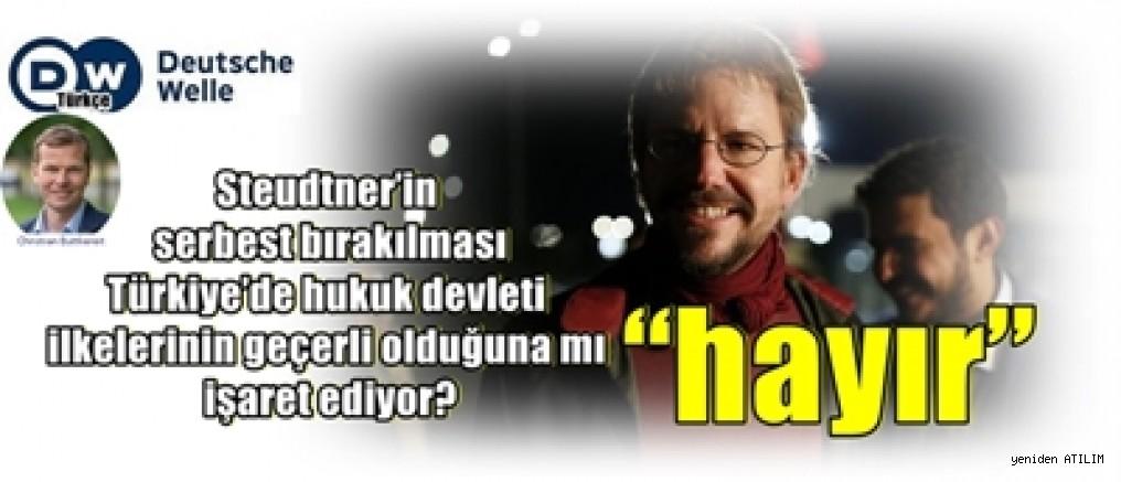 Steudtner'in serbest bırakılması Türkiye'de hukuk devleti ilkelerinin geçerli olduğuna mı işaret ediyor?