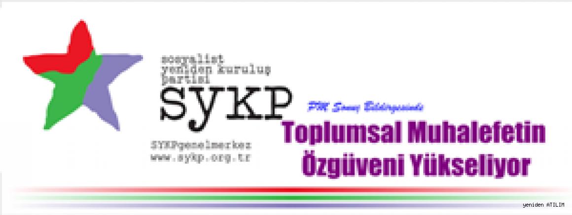 SYKP  PM Sonuç Bildirgesinde: Toplumsal muhalefetin özgüveni yükseliyor