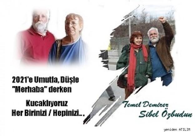 Temel Demirer  ve Sibel Özbudun'dan yeni yıl mesajı;