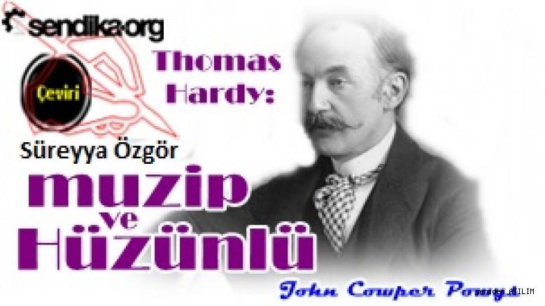 Thomas Hardy:   Hüzünlü ve muzip – John Cowper Powys
