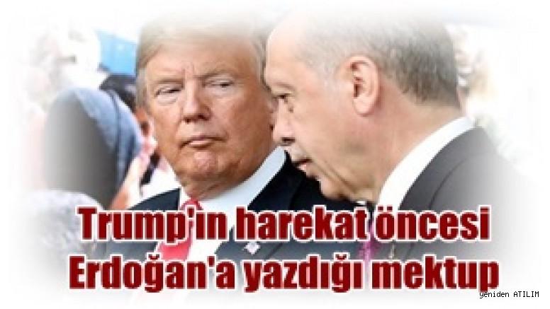 Trump'ın harekat öncesi Erdoğan'a yazdığı mektup