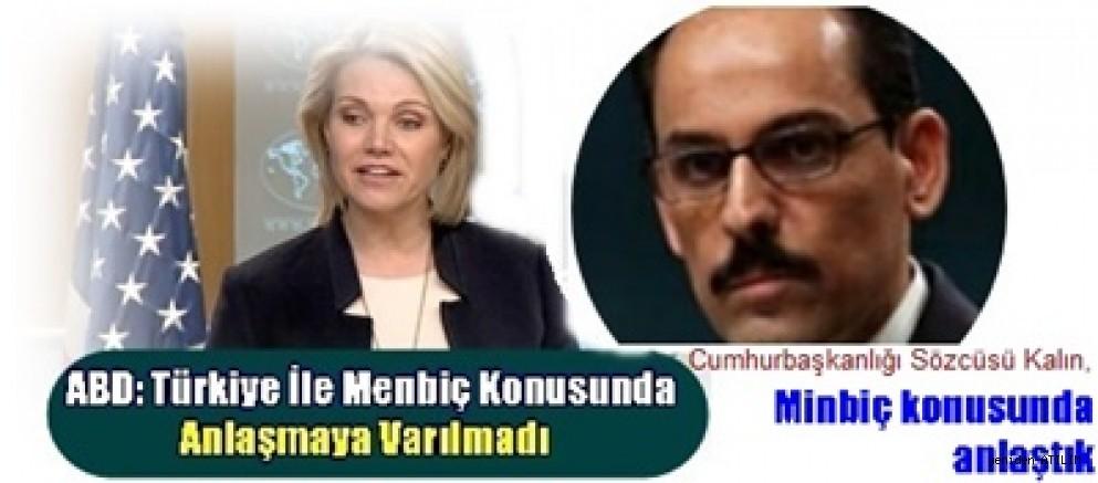 Türkiye: Minbiç konusunda anlaştık   ABD: Bu komik çünkü varılan bir anlaşma yok
