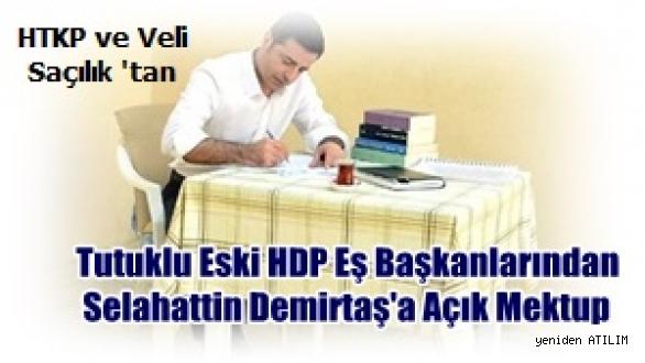 Tutuklu Eski HDP Eş Başkanlarından Selahattin Demirtaş'a Açık Mektup