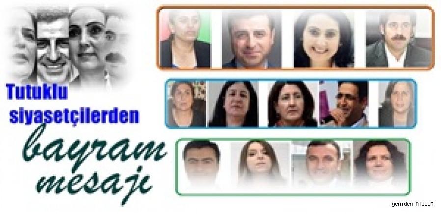 Tutuklu siyasetçilerden bayram mesajı