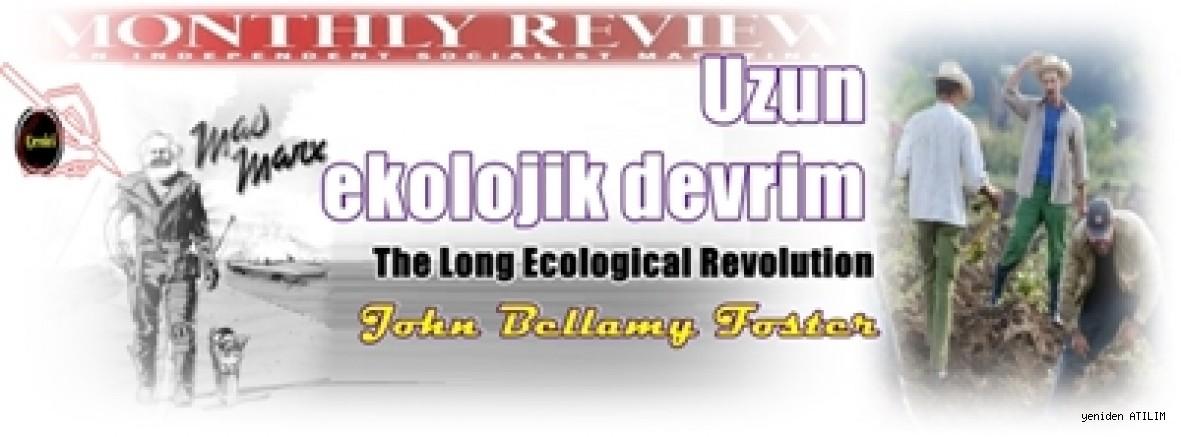 Uzun ekolojik devrim  -  John Bellamy Foster