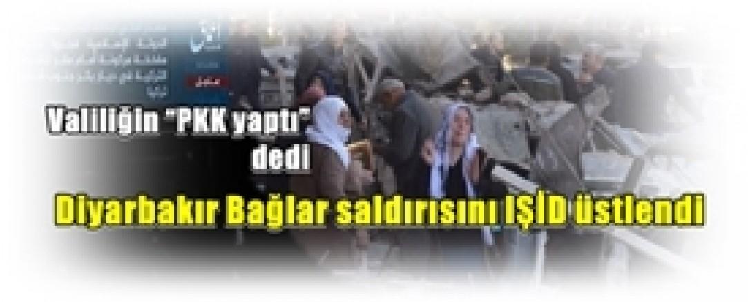 """Valiliğin """"PKK yaptı"""" dediği Diyarbakır Bağlar saldırısını IŞİD üstlendi"""