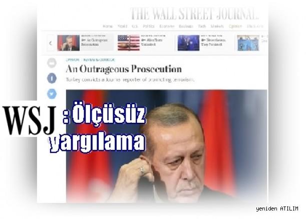 WSJ, muhabirleri Ayla Albayrak'ın Türkiye'de hapis cezasına çarptırılmasının ardından;Ölçüsüz yargılama