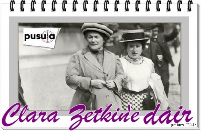 Yaşamını Mücadeleye Adamış Kadın Önderlerinden:Clara Zetkin