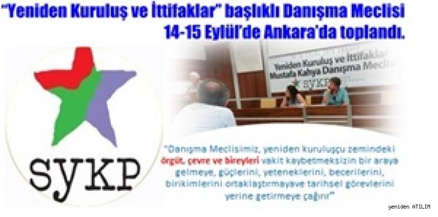 """""""Yeniden Kuruluş ve İttifaklar"""" başlıklı Danışma Meclisimiz 14-15 Eylül'de Ankara'da toplandı."""