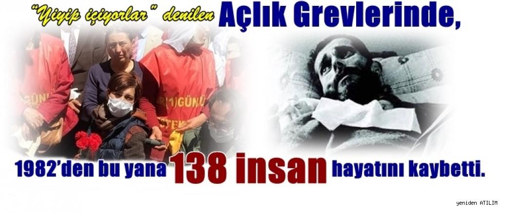 'Yiyorlar, içiyorlar' denilen açlık grevlerinde 138 insan öldü